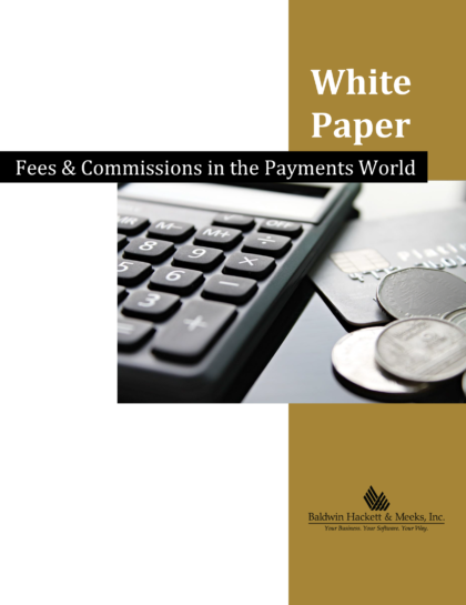 WHITE PAPER: FEES & COMMISSIONS IN THE PAYMENTS WORLD bhmi blog Blog Fees and Commissions in the Payments World 1 420x545